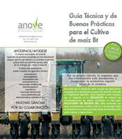 Guía Técnica y de Buenas Prácticas para el Cultivo de maíz Bt